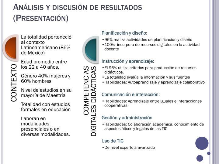 Análisis y discusión de resultados (Presentación)