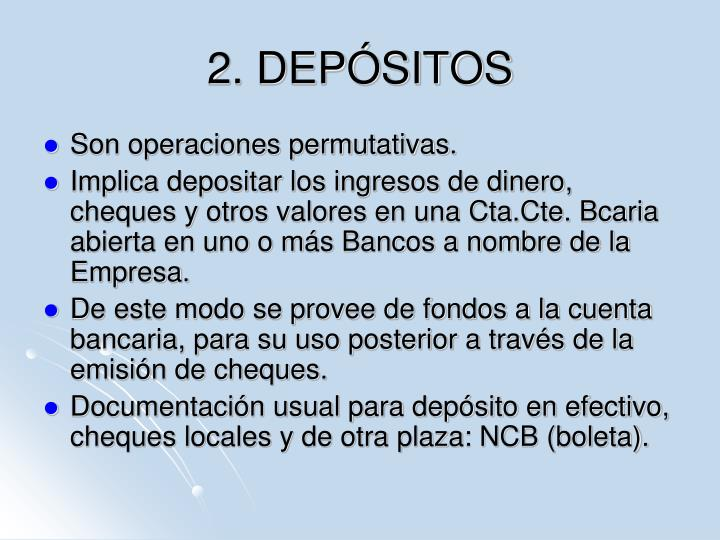 2. DEPÓSITOS