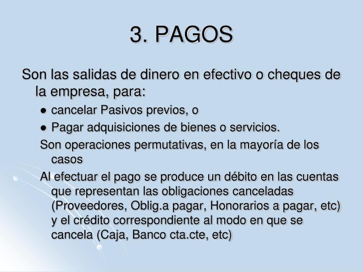 3. PAGOS