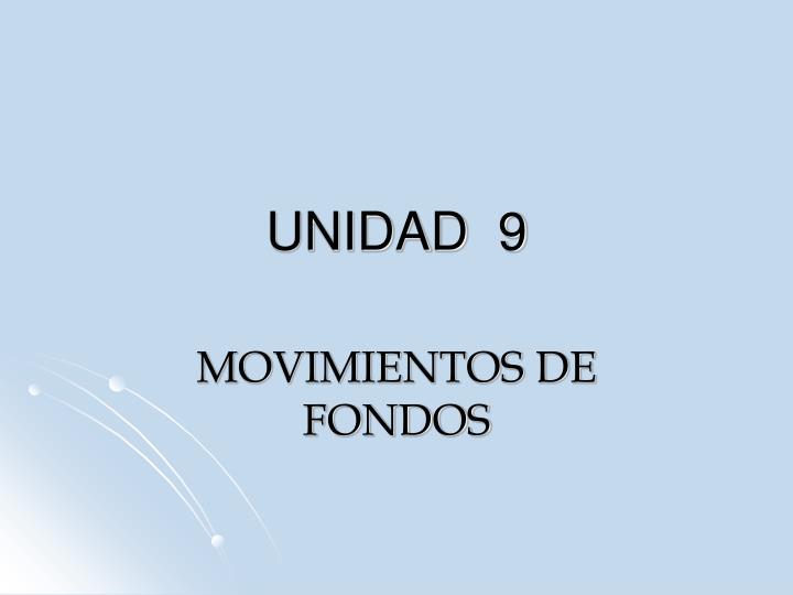 UNIDAD  9