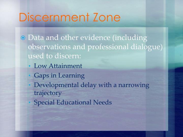 Discernment Zone