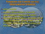 funciones del comit con los observatorios urbanos