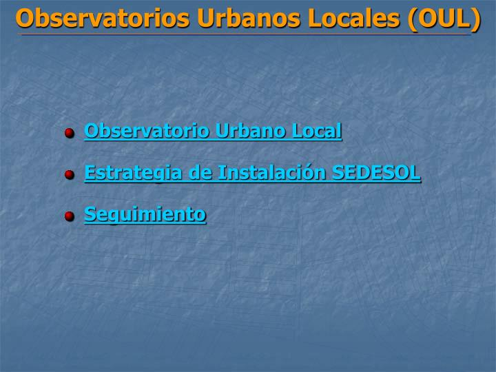 Observatorios urbanos locales oul