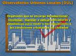 observatorios urbanos locales oul1