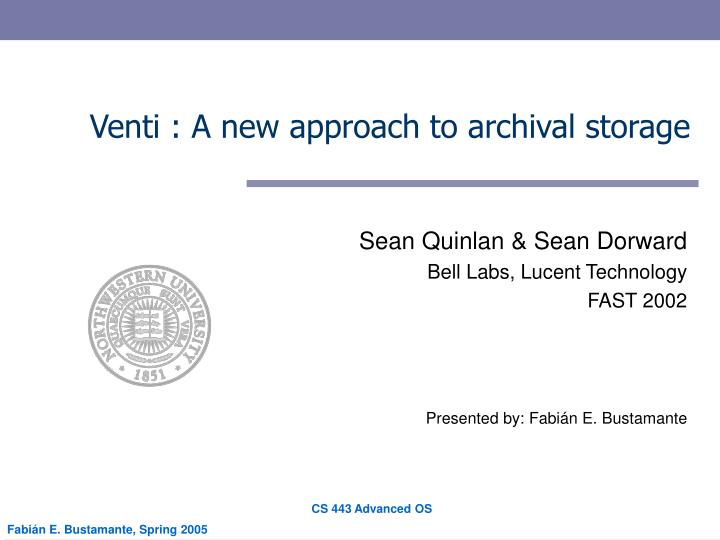 Venti a new approach to archival storage