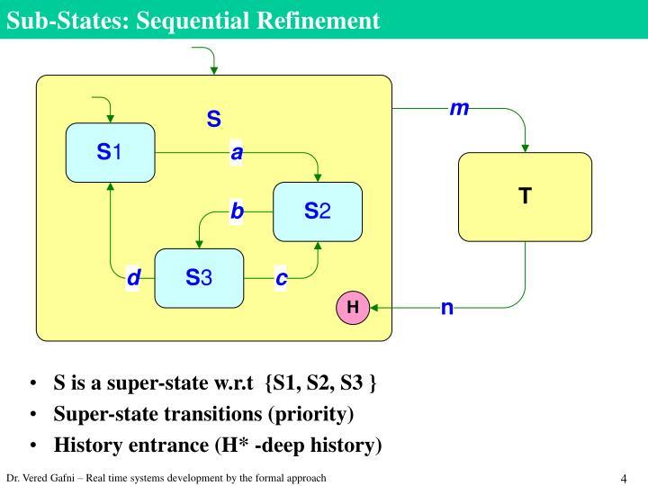 Sub-States: Sequential Refinement