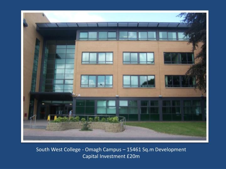 South West College - Omagh Campus – 15461 Sq.m Development