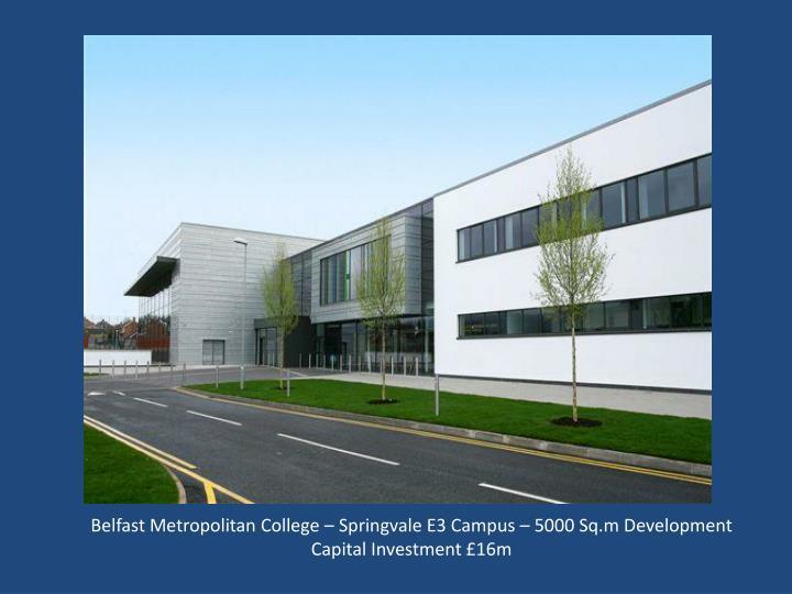 Belfast Metropolitan College – Springvale E3 Campus – 5000 Sq.m Development