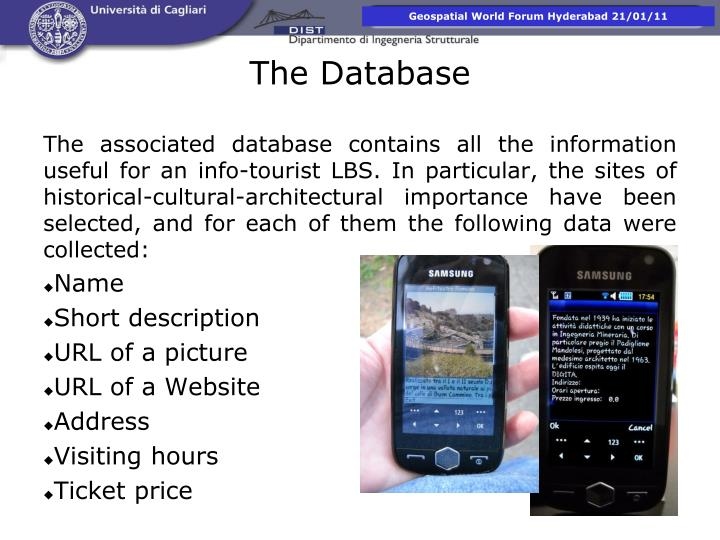 The associated database contains all the information useful for an info-tourist LBS. In particular, the sites of historical-cultural-architectural importance have been selected, and for each of them the following data were collected: