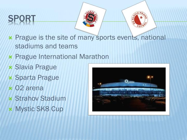 Prague is the site of many sports events, national stadiums and teams