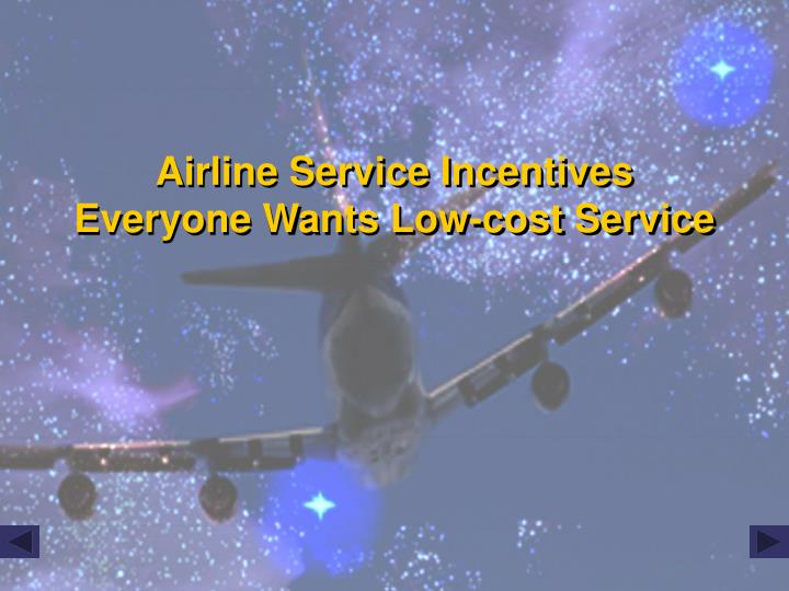 Airline Service Incentives