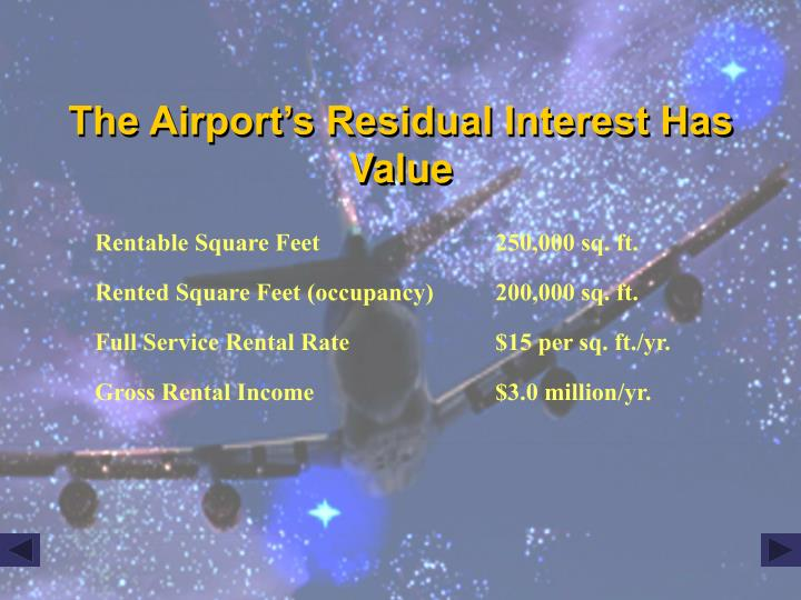 The Airport's Residual Interest Has Value