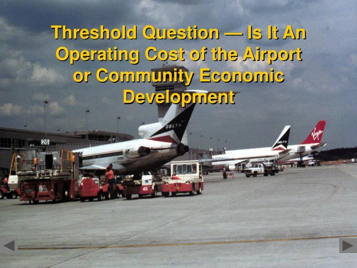Threshold Question