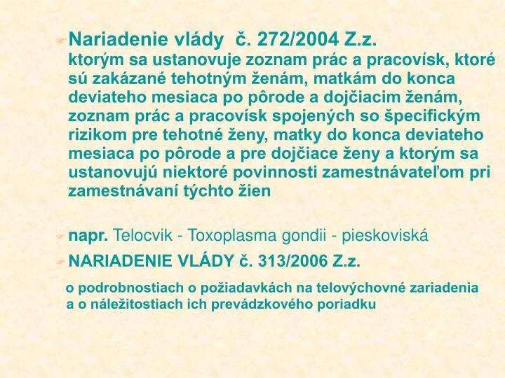 Nariadenie vldy  . 272/2004 Z.z.