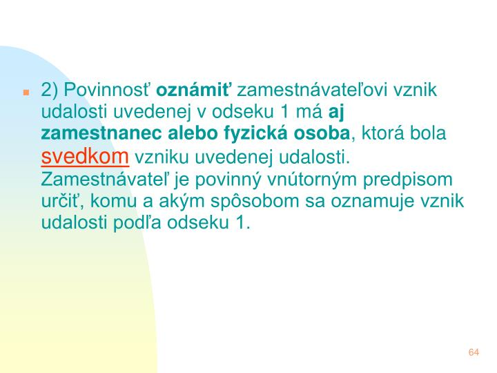 2) Povinnos