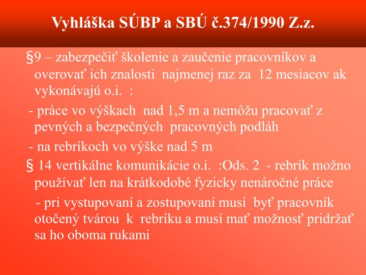 Vyhlka SBP a SB .374/1990 Z.z.