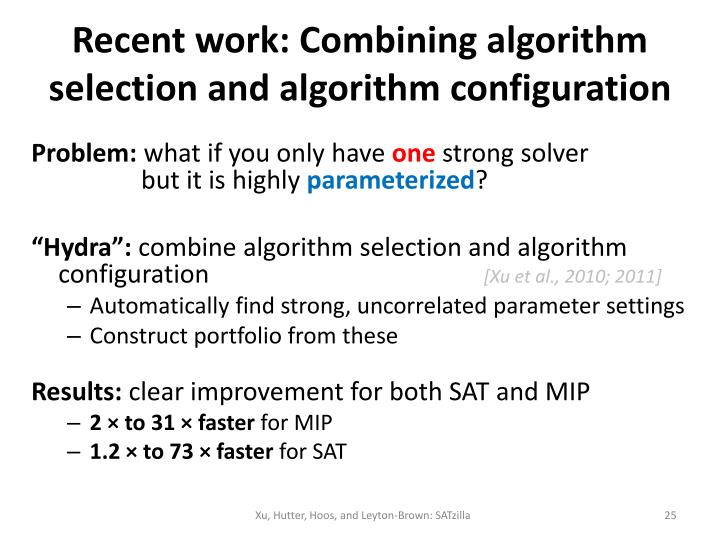 Recent work: Combining algorithm selection and algorithm configuration