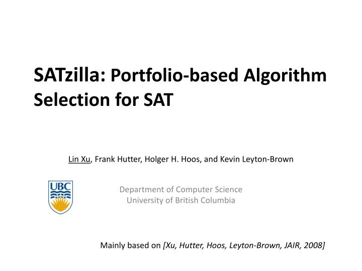 Satzilla portfolio based algorithm selection for sat