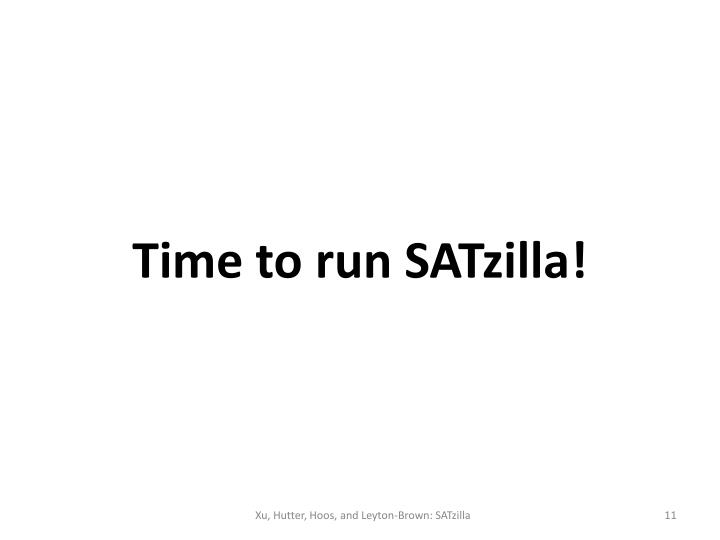 Time to run SATzilla!