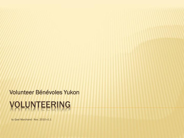 Volunteer b n voles yukon