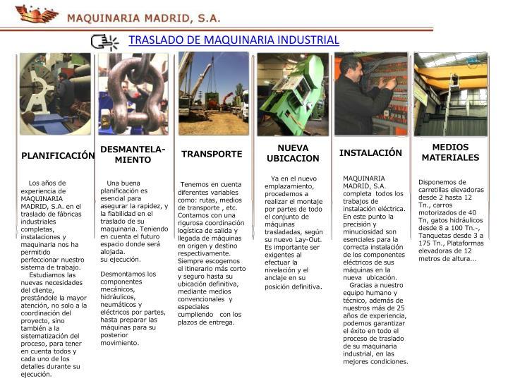 TRASLADO DE MAQUINARIA INDUSTRIAL