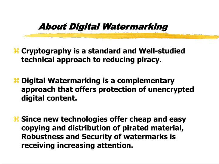 About Digital Watermarking