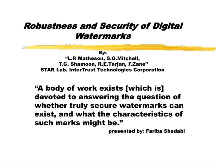 Robustness and Security of Digital Watermarks