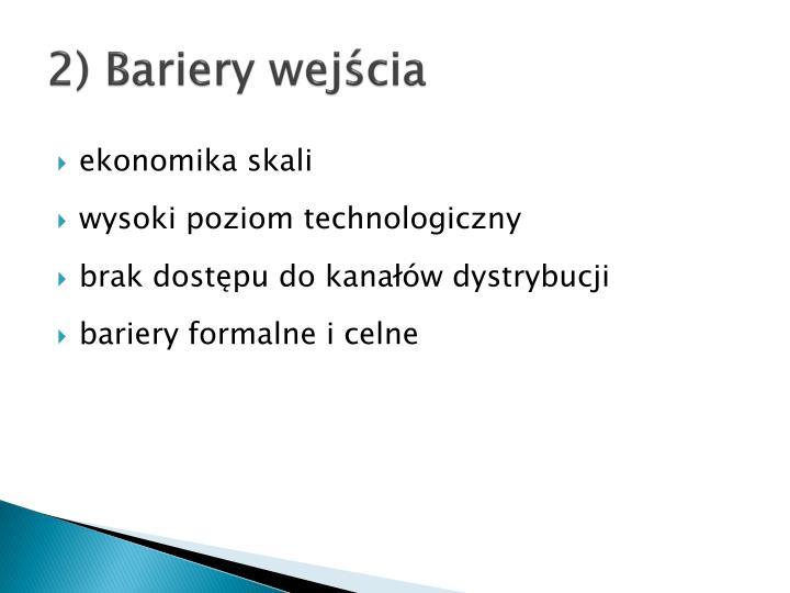 2) Bariery wejścia