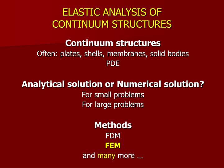 ELASTIC ANALYSIS OF