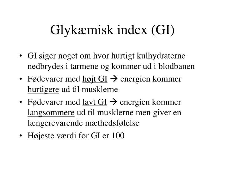 Glykæmisk index (GI)