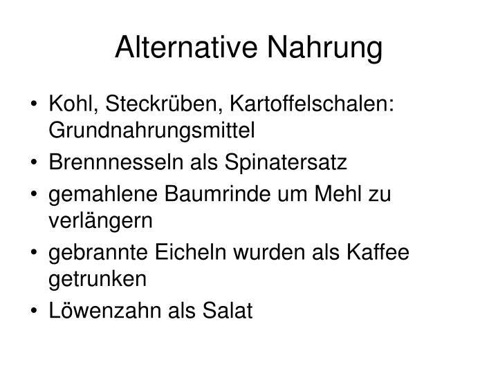 Alternative Nahrung