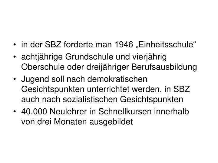 """in der SBZ forderte man 1946 """"Einheitsschule"""""""