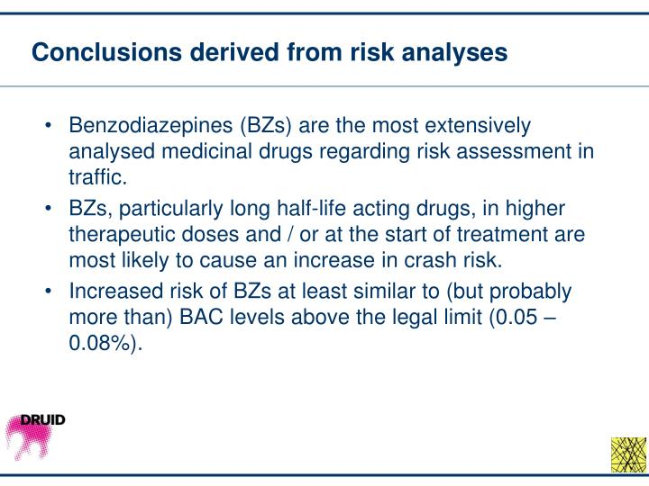 Conclusions derived from risk analyses