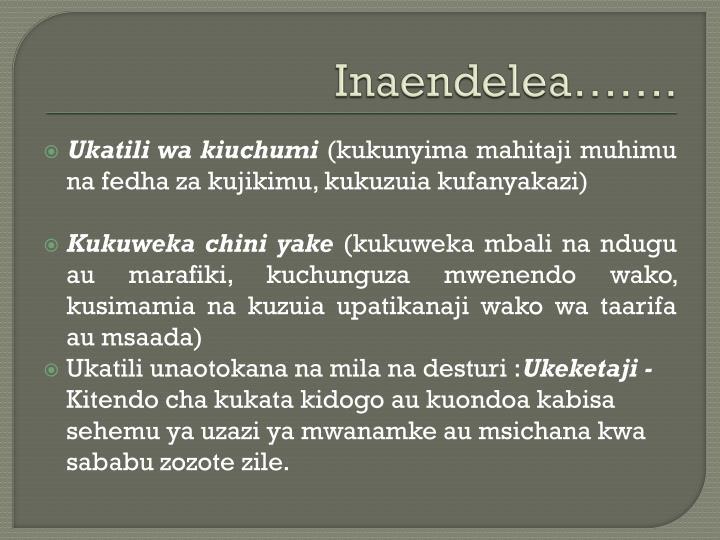 Inaendelea…….