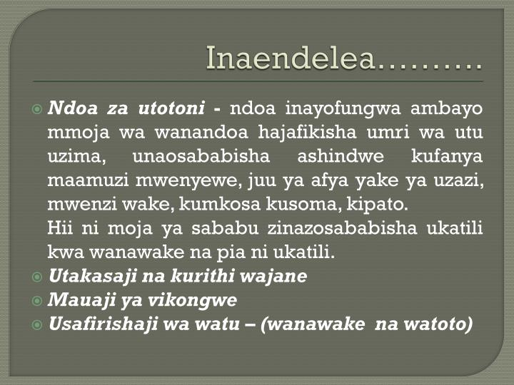 Inaendelea……….