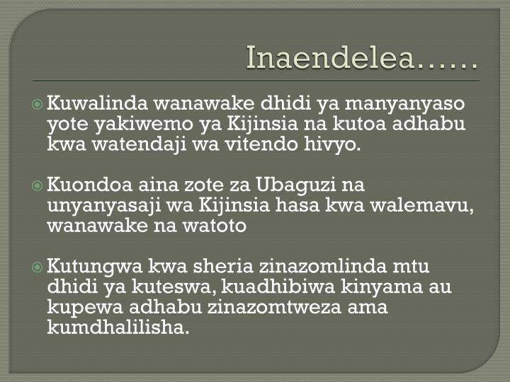 Inaendelea……