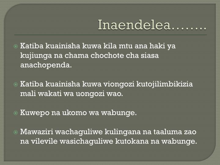 Inaendelea……..