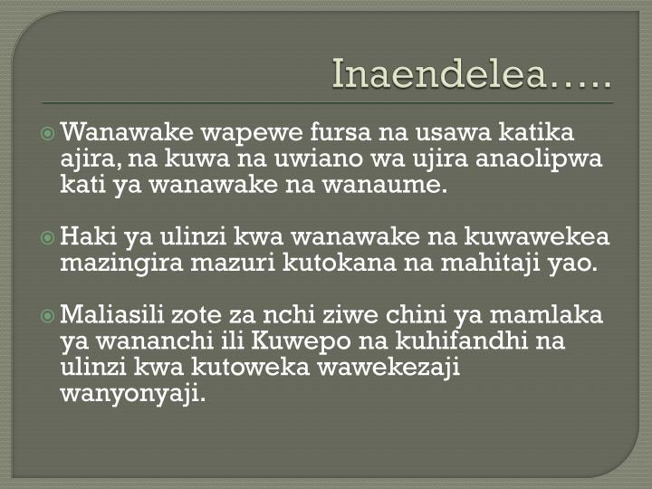 Inaendelea…..