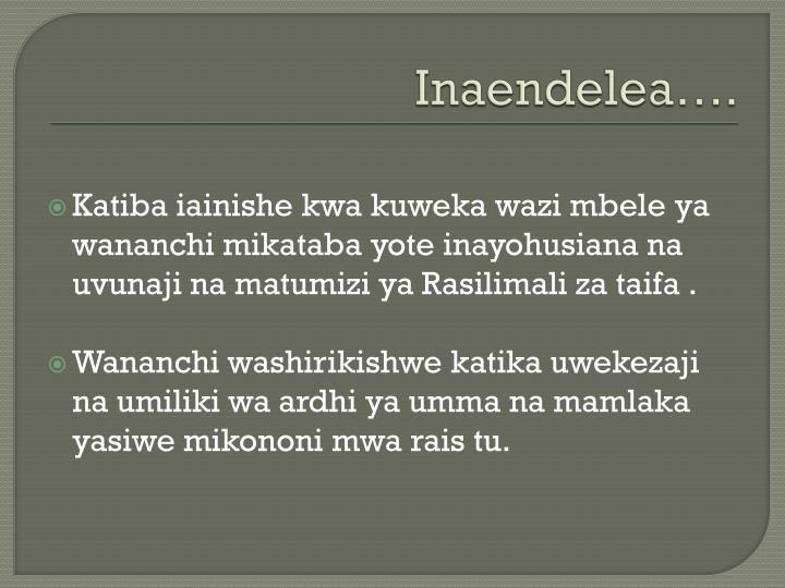 Inaendelea….