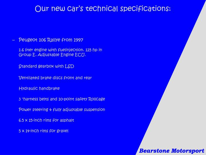 Our new car's technical specifications: