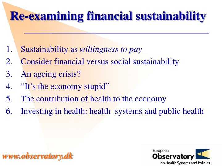 Re-examining financial sustainability