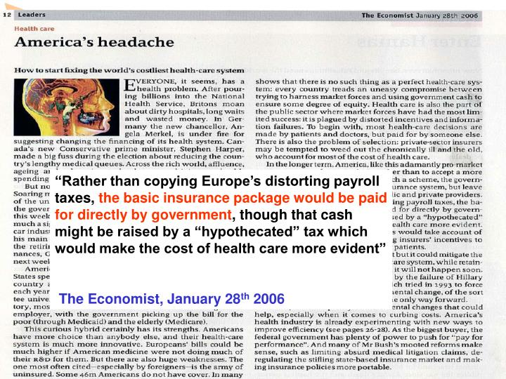 """Rather than copying Europe's distorting payroll taxes,"