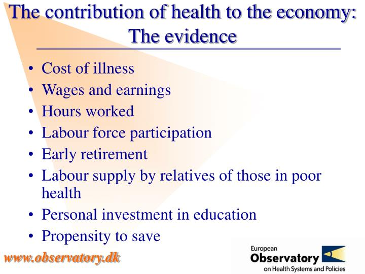 The contribution of health to the economy:
