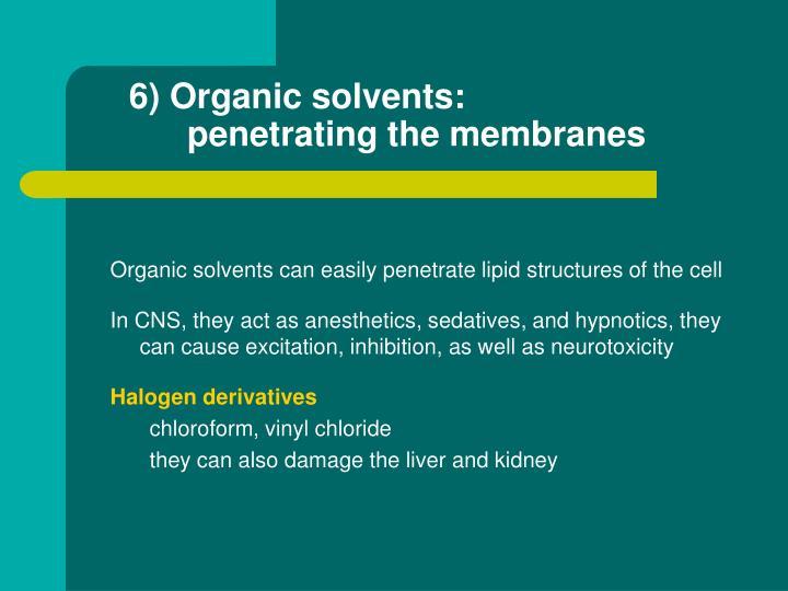 6) Organic solvents: