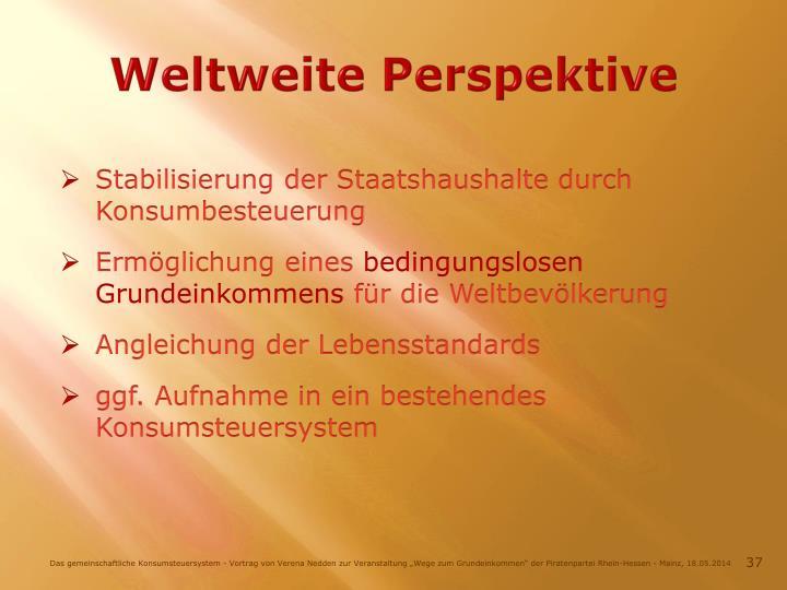 Weltweite Perspektive