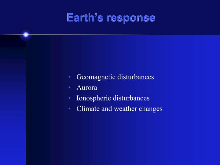 Earth's response