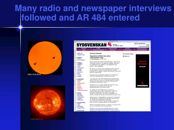Many radio and newspaper interviews followed and AR 484 entered