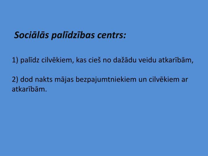 Sociālās palīdzības centrs: