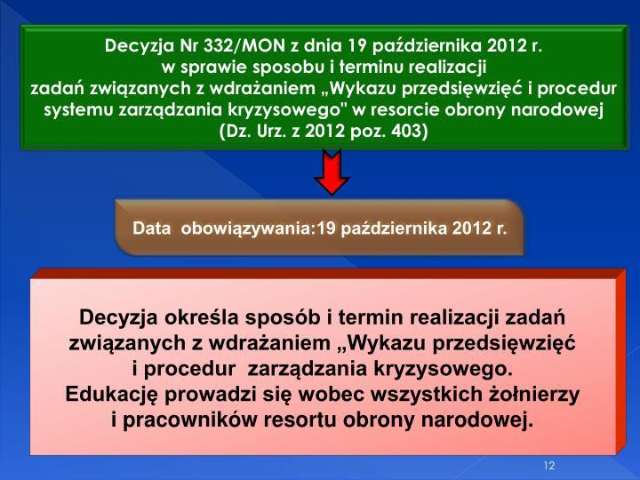 Decyzja Nr 332/MON z dnia 19 padziernika 2012 r.