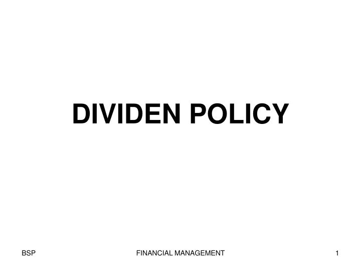 Dividen policy